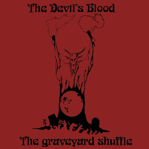 The Devil's Blood The Graveyard Shuffle